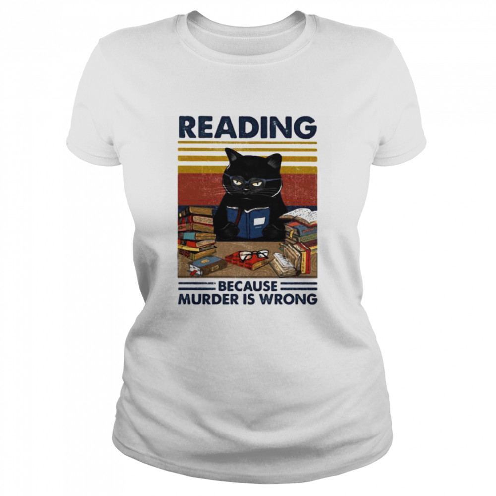 Black cat reading because murder is wrong vintage retro  Classic Women's T-shirt