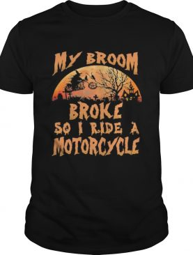 Halloween witch my broom broke so now i ride a motorcycle moon shirt