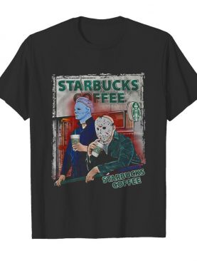 Michael Myers And Jason Voorhees Starbucks Coffee shirt