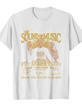 The Sound Of Music 55th Anniversary 1965-2020 Signatures Thank You For The Memories shirt