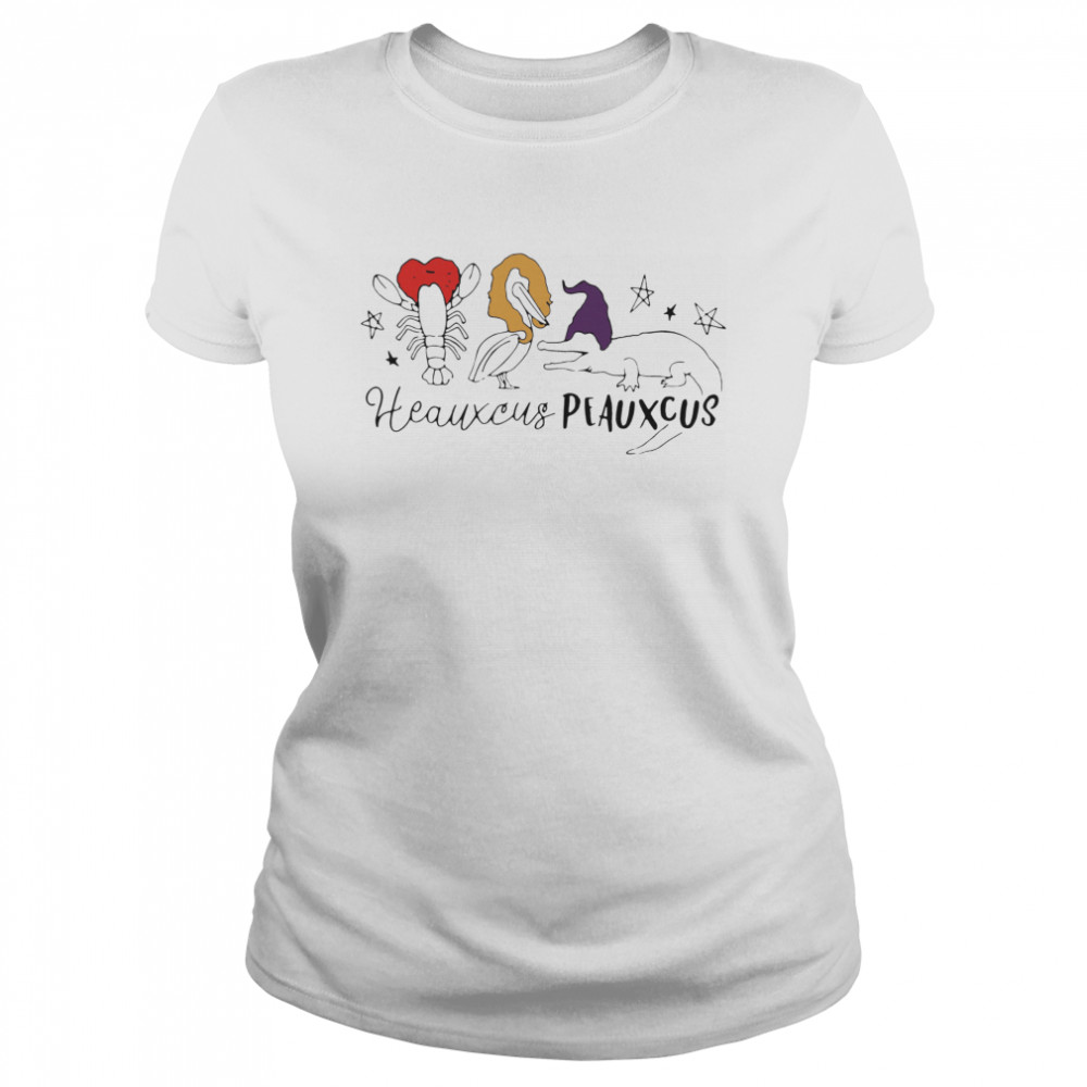 Cute Heauxcus Peauxcus Cajun French  Classic Women's T-shirt