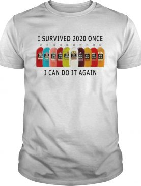 I Survived 2020 I Can Do It Again shirt