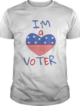 Im a voter for american heart shirt