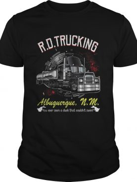 RD Trucking Albuguergue shirt