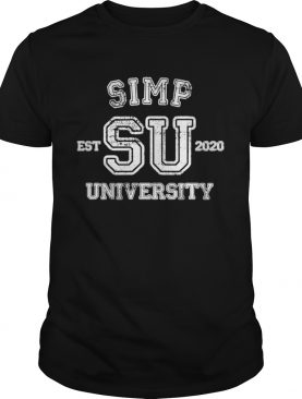 Simp University Simp Nation Meme SIMP shirt