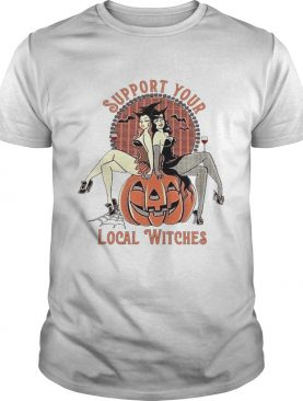 Support Your Local Witches shirt