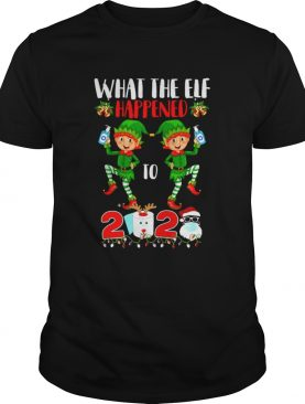 What The Elf Happened To 2020 Toilet Paper Santa Clause Face Mask Merry Christmas shirt