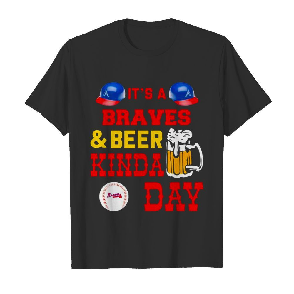 It's Braves And Beer Kinda Day Football  Classic Men's T-shirt