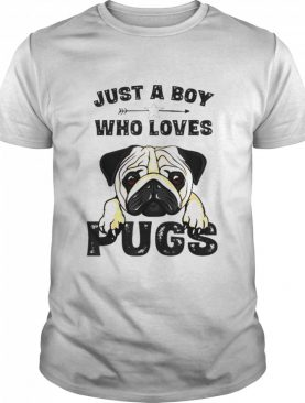 Just a boy who loves pugs dog shirt