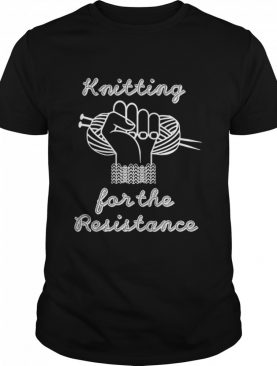 Knitting For The Resistance shirt