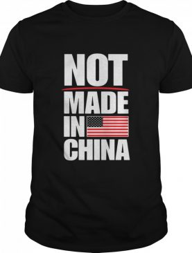 Not Made In China American Flag shirt