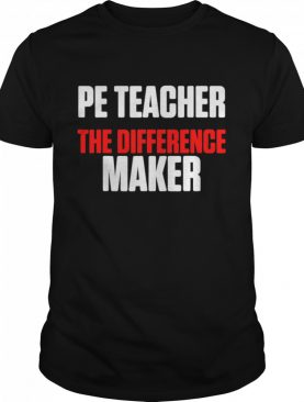 Physical Education Teacher Difference shirt