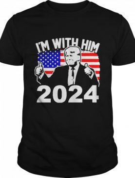 Trump Im with Him 2024 shirt